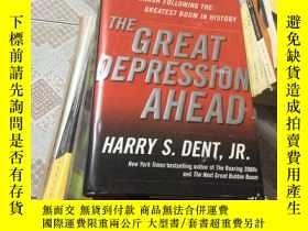 二手書博民逛書店The罕見Great Depression AheadY1593