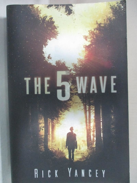 【書寶二手書T1/原文小說_DMZ】The 5th Wave (The Fifth Wave. # 1)_Rick Yancey