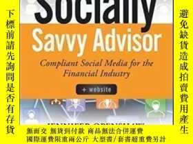二手書博民逛書店The罕見Socially Savvy Advisor: Compliant Social Media For T