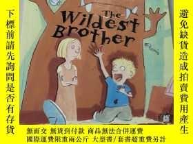 二手書博民逛書店The罕見wildest Brother:最狂野的兄弟Y212829
