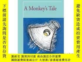 二手書博民逛書店A罕見Monkey's Tale-猴子的故事Y465786 Nathan Kravetz iUniv