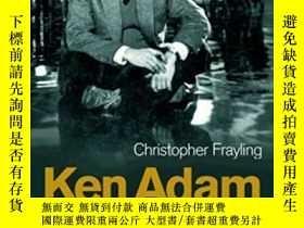 二手書博民逛書店Ken罕見Adam And The Art Of Production DesignY255562 Frayl