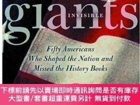 二手書博民逛書店Invisible罕見Giants: Fifty Americans Who Shaped the Nation