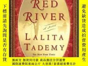 二手書博民逛書店Red罕見River紅河,拉麗塔·塔德米作品,英文原版Y449990 Lalita Tademy 著 Lit