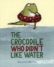 書立得-The Crocodile Who Didn't Like Water
