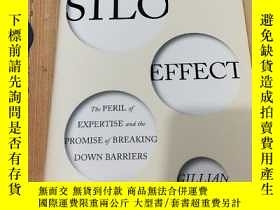 二手書博民逛書店The罕見Silo Effect: The Peril of E