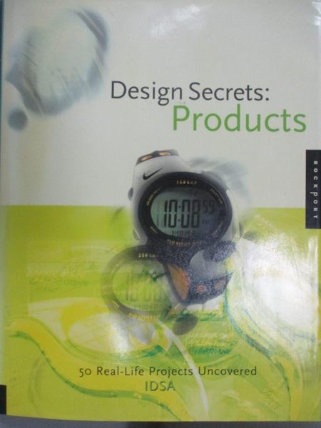 【書寶二手書T4/設計_HMX】Design Secrets: Products: 50 Real-Life Proje