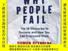 二手書博民逛書店Why罕見People Fail: The 16 Obstacles to Success and How You