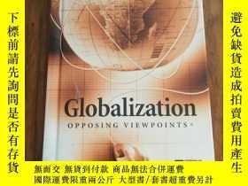 二手書博民逛書店Globalization罕見(Opposing Viewpoi