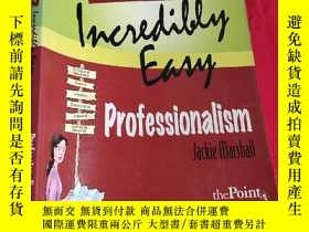 二手書博民逛書店Medical罕見Assisting Made Incredibly Easy: Professio (16開)