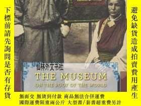 二手書博民逛書店【罕見】The Museum on the Roof of th