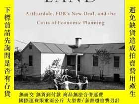二手書博民逛書店Back罕見to the Land: Arthurdale, FDR s New Deal, and the Co