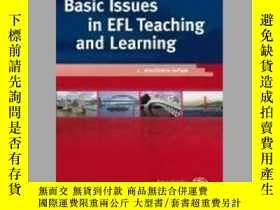 二手書博民逛書店Basic罕見Issues in Efl Teaching and LearningY405706 Maria