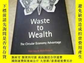 二手書博民逛書店Waste罕見to Wealth:The Circular Economy Advantage by Peter