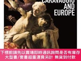 二手書博民逛書店Utrecht,罕見Caravaggio, and Europe 烏得勒支,卡拉瓦喬和歐洲 進口藝術Y3635