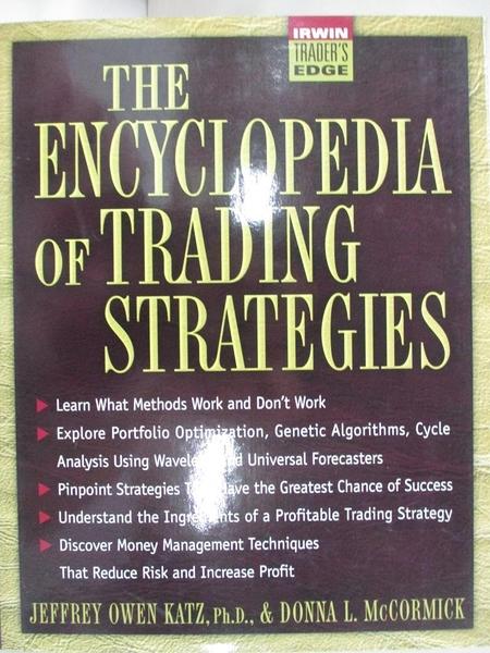 【書寶二手書T8/行銷_KEG】The Encyclopedia of Trading Strategies_Katz, Jeffrey Owen/ McCormick, Donna L.
