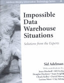 二手書博民逛書店《Impossible Data Warehouse Situations: Solutions from the Experts》 R2Y ISBN:0201760339