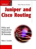 二手書《Juniper and Cisco Routing: Policy and Protocols for Multivendor IP Networks》 R2Y ISBN:0471215929