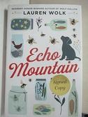 【書寶二手書T1/少年童書_GTX】Echo Mountain_Wolk, Lauren