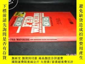 二手書博民逛書店FED罕見WATCHING AND INTEREST RATE