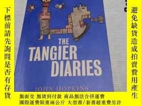 二手書博民逛書店the罕見tangier diariesY290224 john hopkins