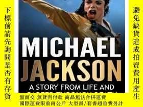 二手書博民逛書店Michael罕見Jackson: A Story from Life and Career through De