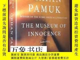 二手書博民逛書店Pamuk罕見帕慕克 諾貝爾文學獎得主 :The Museum of Innocence 原版平裝本 私藏品好