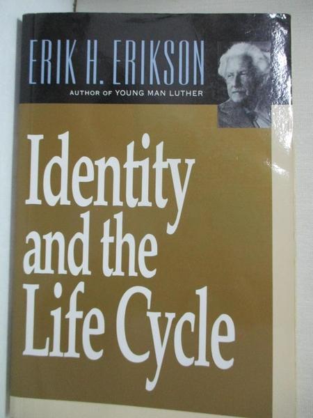 【書寶二手書T4/大學理工醫_LBU】Identity and the Life Cycle_Erikson, Erik H.