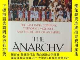 二手書博民逛書店The罕見Anarchy : The East India Company, Corporate Violence
