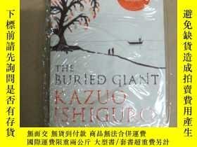 二手書博民逛書店The罕見Buried Giant(石黑一雄《被掩埋的巨人》)Y