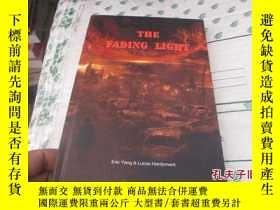 二手書博民逛書店THE罕見FADING LIGHT23625 Eric Yang