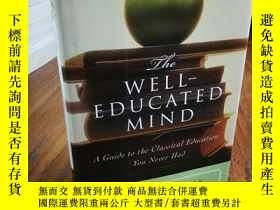 二手書博民逛書店The罕見Well-Educated Mind: A Guide