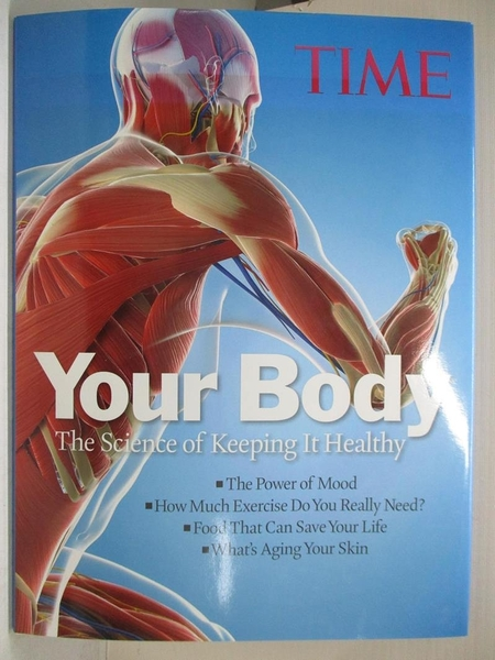 【書寶二手書T6/大學理工醫_EYP】Your Body: The Science of Keeping It Healthy_Time Home Entertainment Inc. (COR)