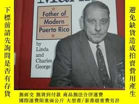 二手書博民逛書店LUIS罕見MUNOZ MARIN—— FATHER OF MO