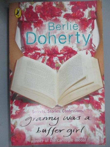 【書寶二手書T6/原文小說_CX4】Granny Was A Buffer Girl_Berlie Doherty