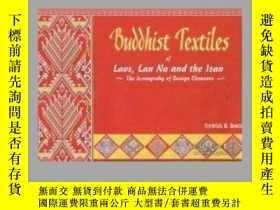 二手書博民逛書店Buddhist罕見Textiles of Laos, Lan
