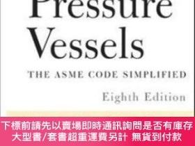 二手書博民逛書店Pressure罕見Vessels : Asme Code SimplifiedY464532 J. Phil