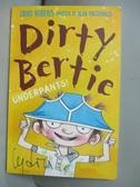 【書寶二手書T1/原文小說_OPC】Dirty Bertie:Underpants!_David Roberts