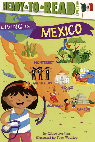 Ready to Read : LIVING IN...MEXICO /L2《英文讀本.世界文化.認識城市.墨西哥》
