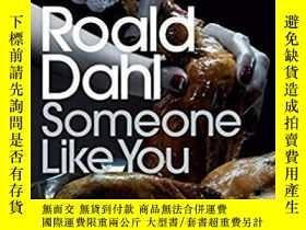 二手書博民逛書店Someone罕見Like You-像你這樣的人Y436638 Roald Dahl Penguin Book