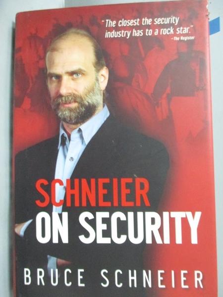 【書寶二手書T5/原文書_ZKG】Schneier on Security_Schneier, Bruce