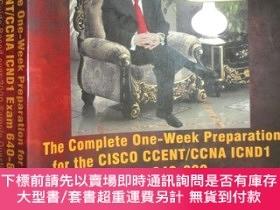 二手書博民逛書店The罕見Complete One-Week Preparation for the CISCO CCENT CC