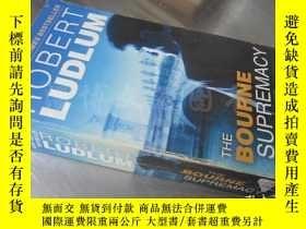 二手書博民逛書店The罕見Bourne Supremacy【36開 英文原版】Y16472 Robert Ludlum 著