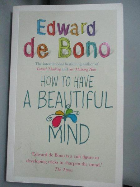 【書寶二手書T1/心靈成長_HCG】How to Have a Beautiful Mind_Edward de…