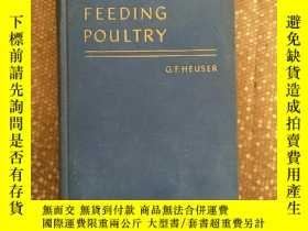 二手書博民逛書店feeding罕見poultry 家禽飼養Y21921 見圖 見
