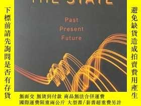 二手書博民逛書店The罕見State: Past, Present, Futur