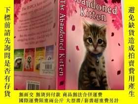 二手書博民逛書店the罕見abandoned kitten 被遺棄的小貓Y200392