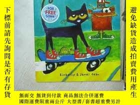 二手書博民逛書店PETE罕見THE CAT AND THE NEW GUY 皮特貓和新來的家夥 大16開 01Y261116