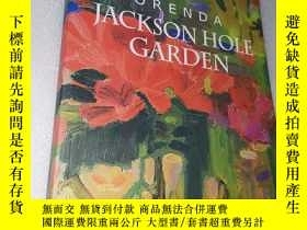 二手書博民逛書店ORENDA罕見JACKSON HOLE GARDENY208625 ORENDA JACKSON HOLE
