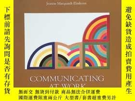 二手書博民逛書店Communicating罕見At Work: Principl